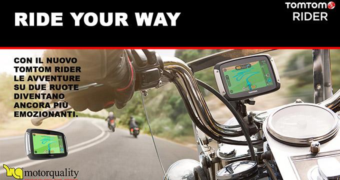 Motorquality per il mese di giugno propone TOMTOM Rider 400