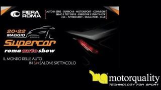 Motorquality ti invita al Supercar Roma Auto Show. Vieni a trovarci al Padiglione 5, Stand C3!
