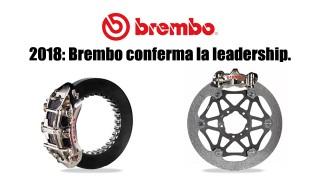 Nel 2018 Brembo conferma la leadership nelle competizioni: la sua è una supremazia mondiale nella due e quattro ruote.