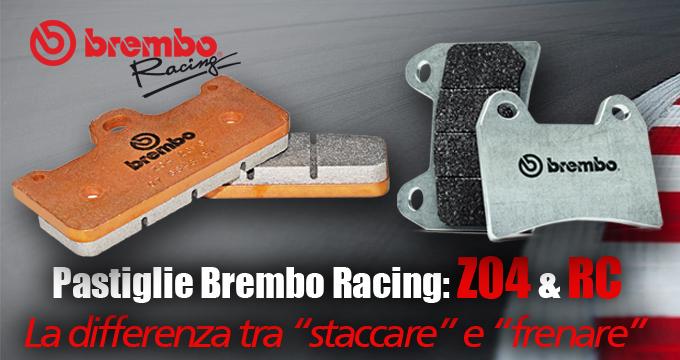 Brembo Racing Pastiglie: goditi una staccata micidiale.